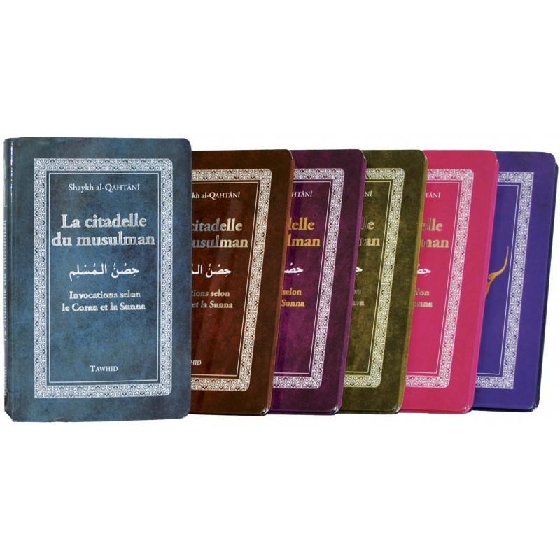 La Citadelle du musulman (Edition de Luxe)