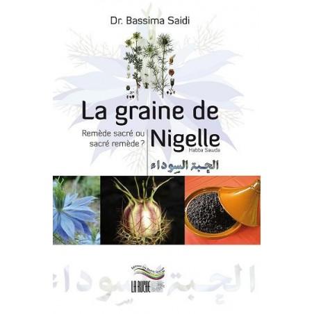 La Graine de Nigelle, Remede sacré ou sacré remede