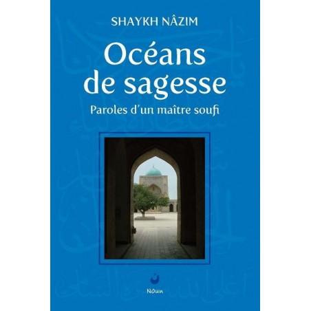 OCEANS de MISERICORDE Sheikh Nazim An-Naqshbandî